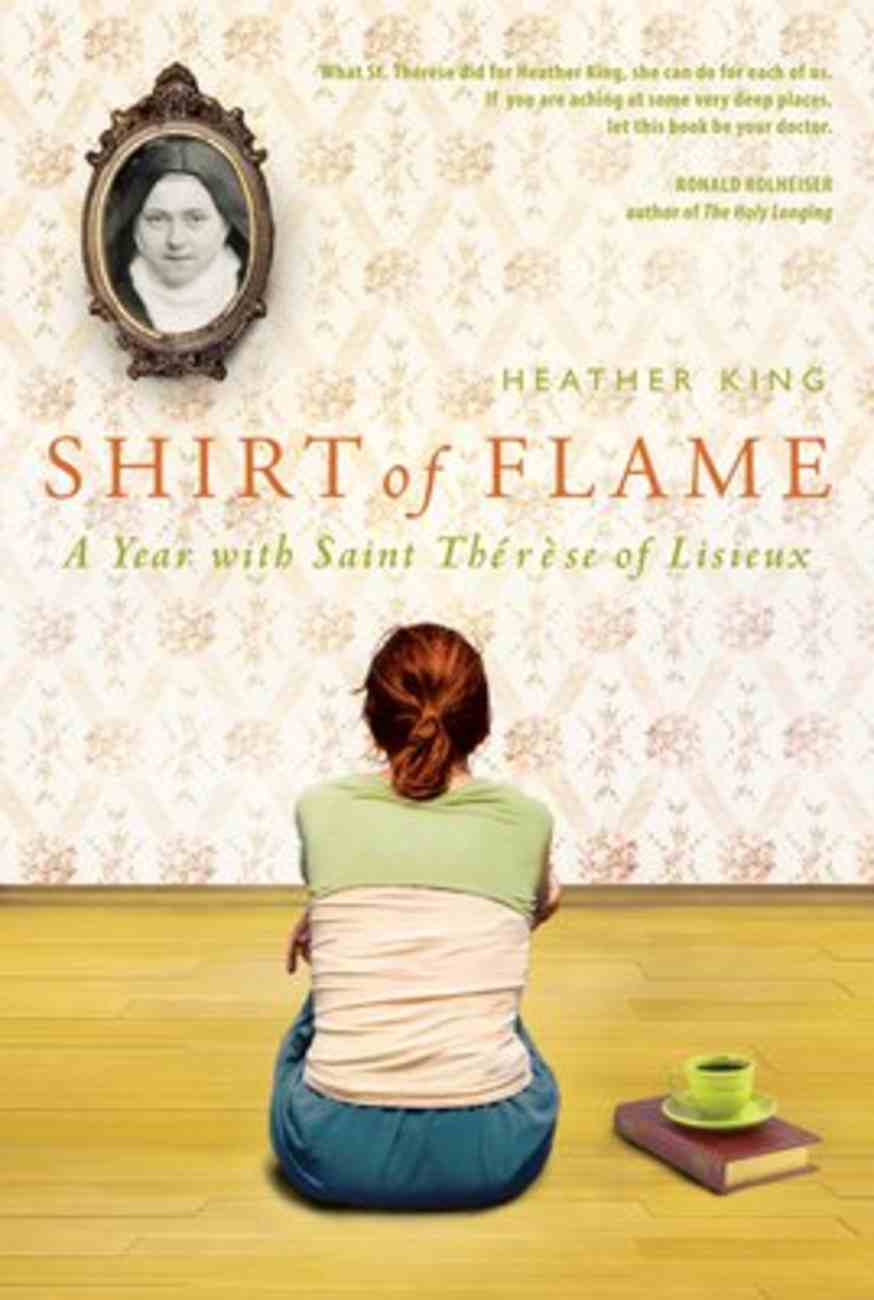 Shirt of Flame: A Year With Saint Therese of Lisieux Paperback