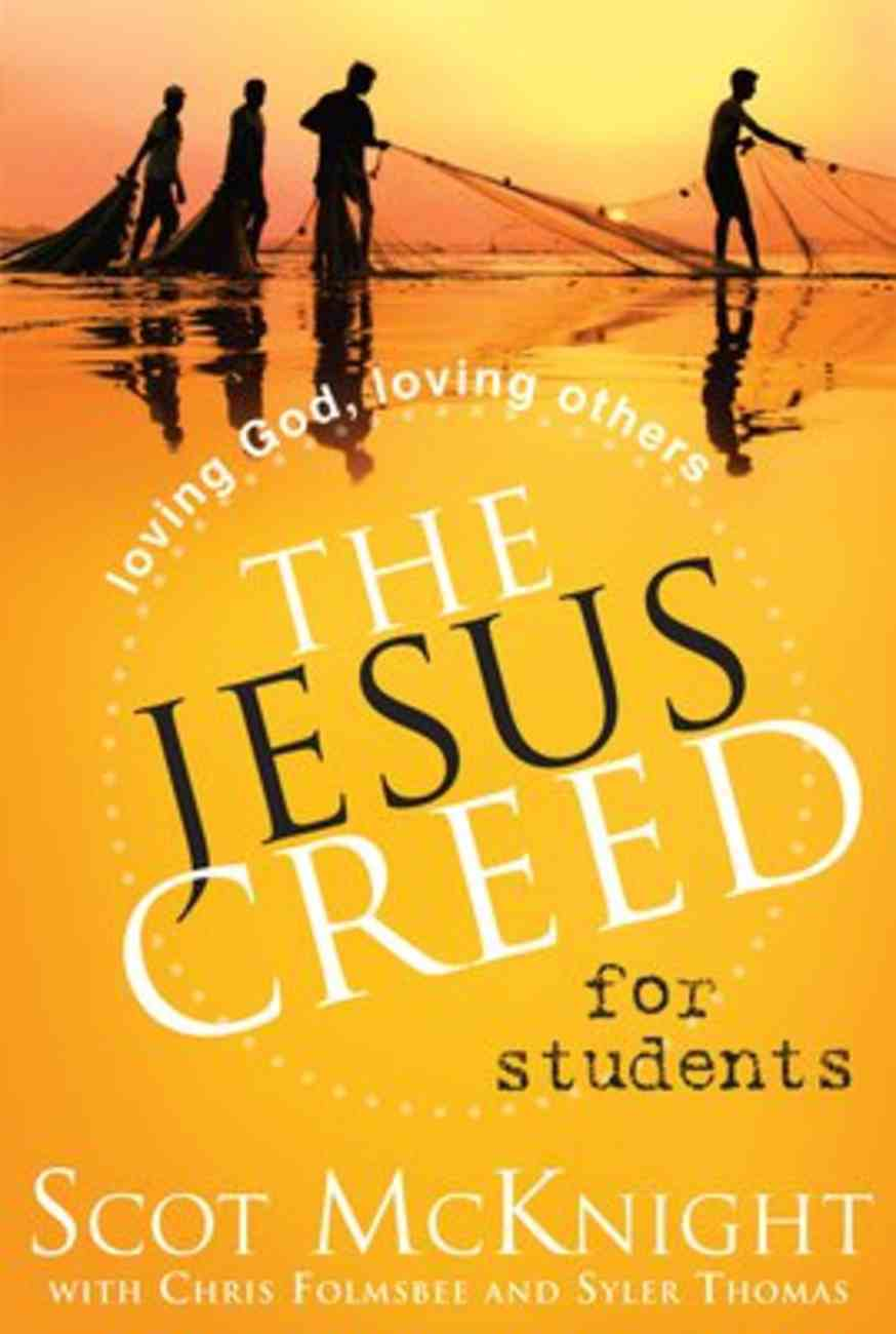 The Jesus Creed For Students Paperback