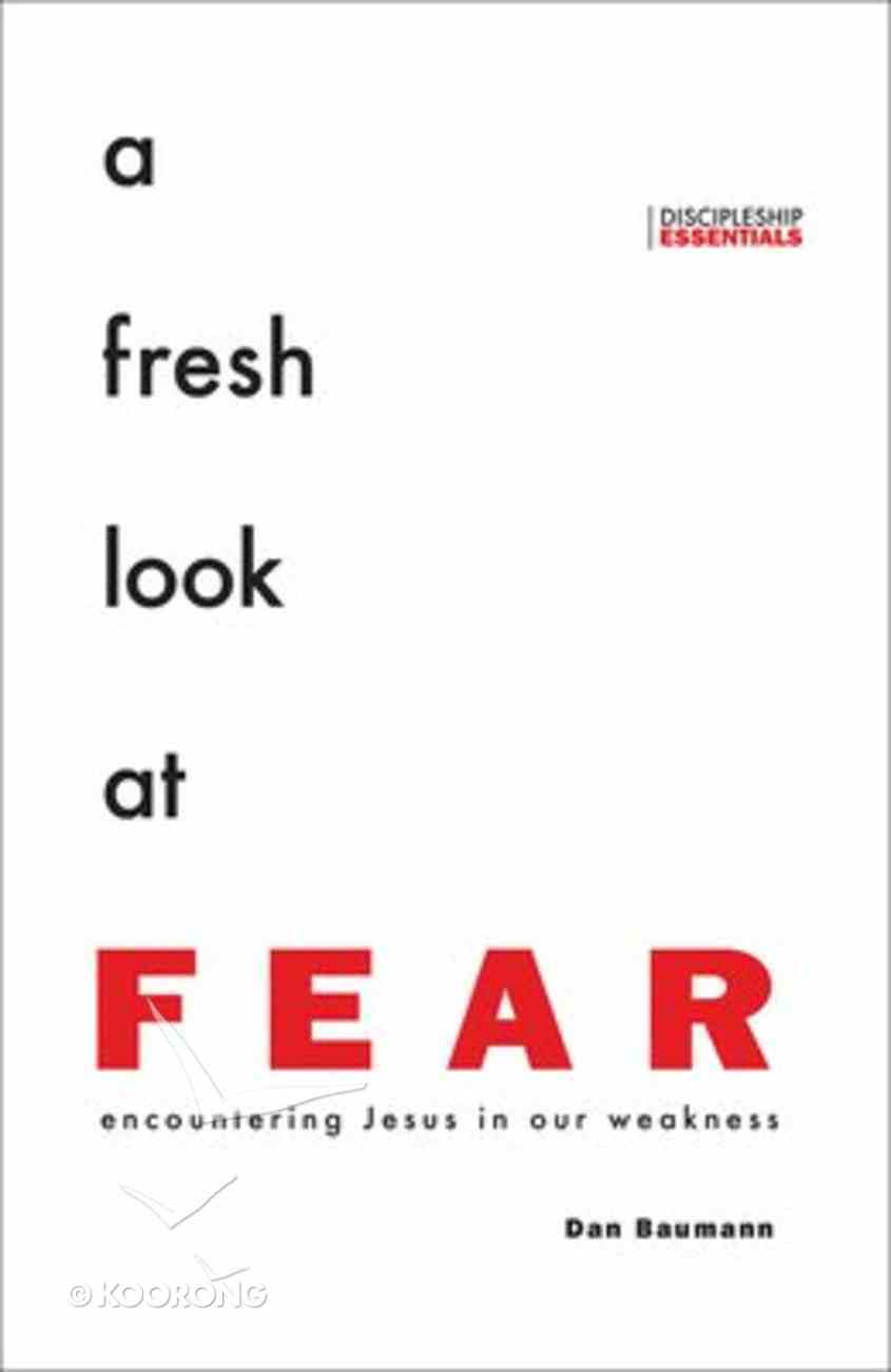 A Fresh Look At Fear Paperback