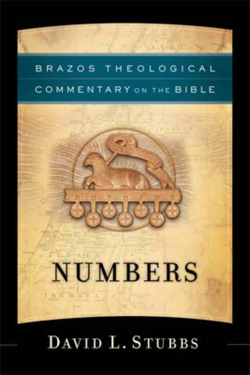 Numbers (Brazos Theological Commentary On The Bible Series) Paperback