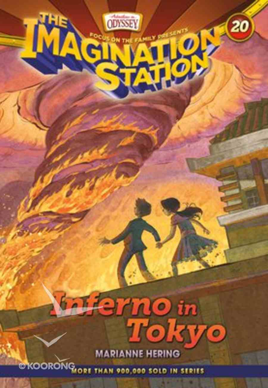Inferno in Tokyo (#20 in Adventures In Odyssey Imagination Station (Aio) Series) Paperback
