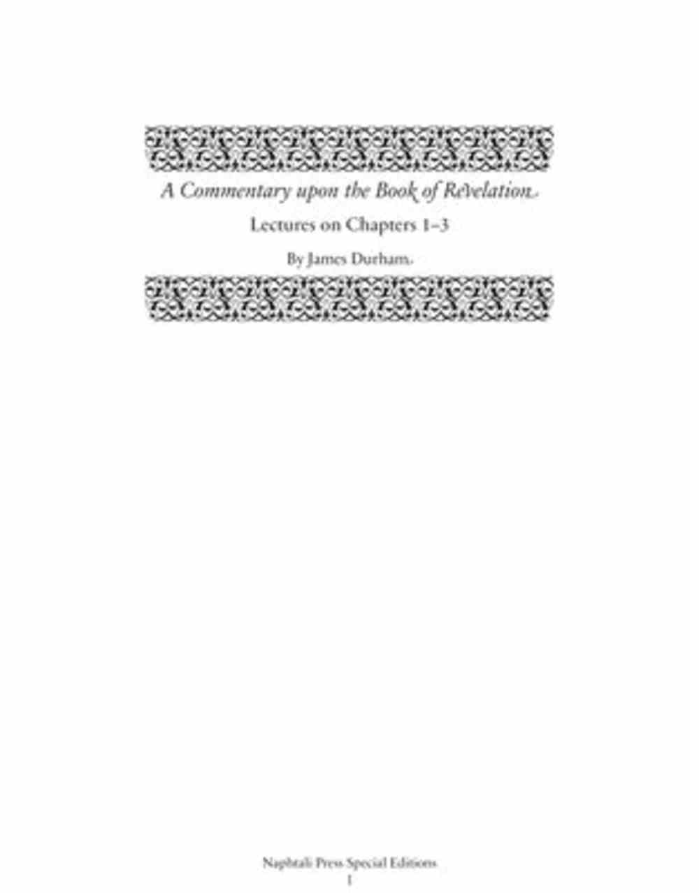 A Commentary Upon the Book of the Revelation: Lectures on Chapters 1-3 (Vol 1) Hardback