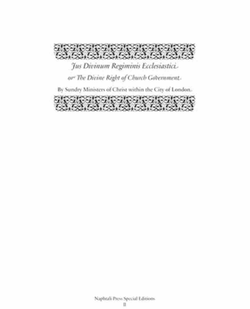 Jus Divinum Regiminis Ecclesiastici: The Divine Right of Church Government Hardback