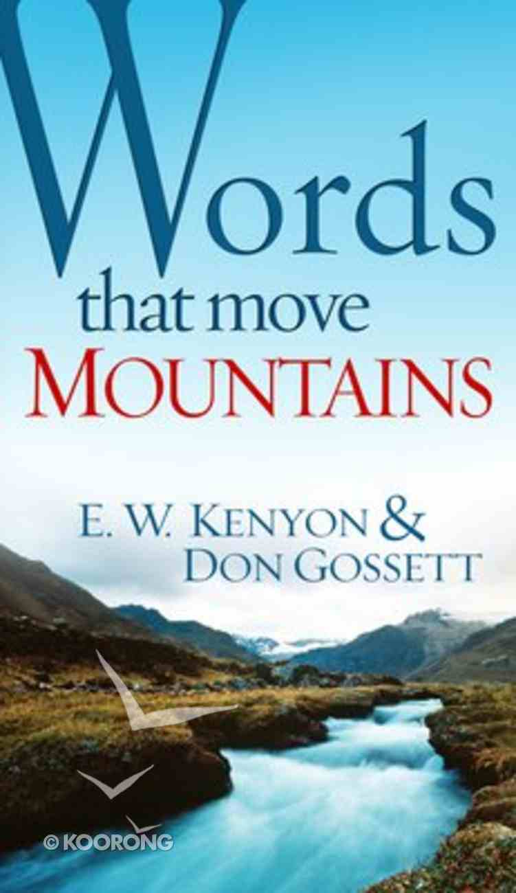 Words That Move Mountains Mass Market