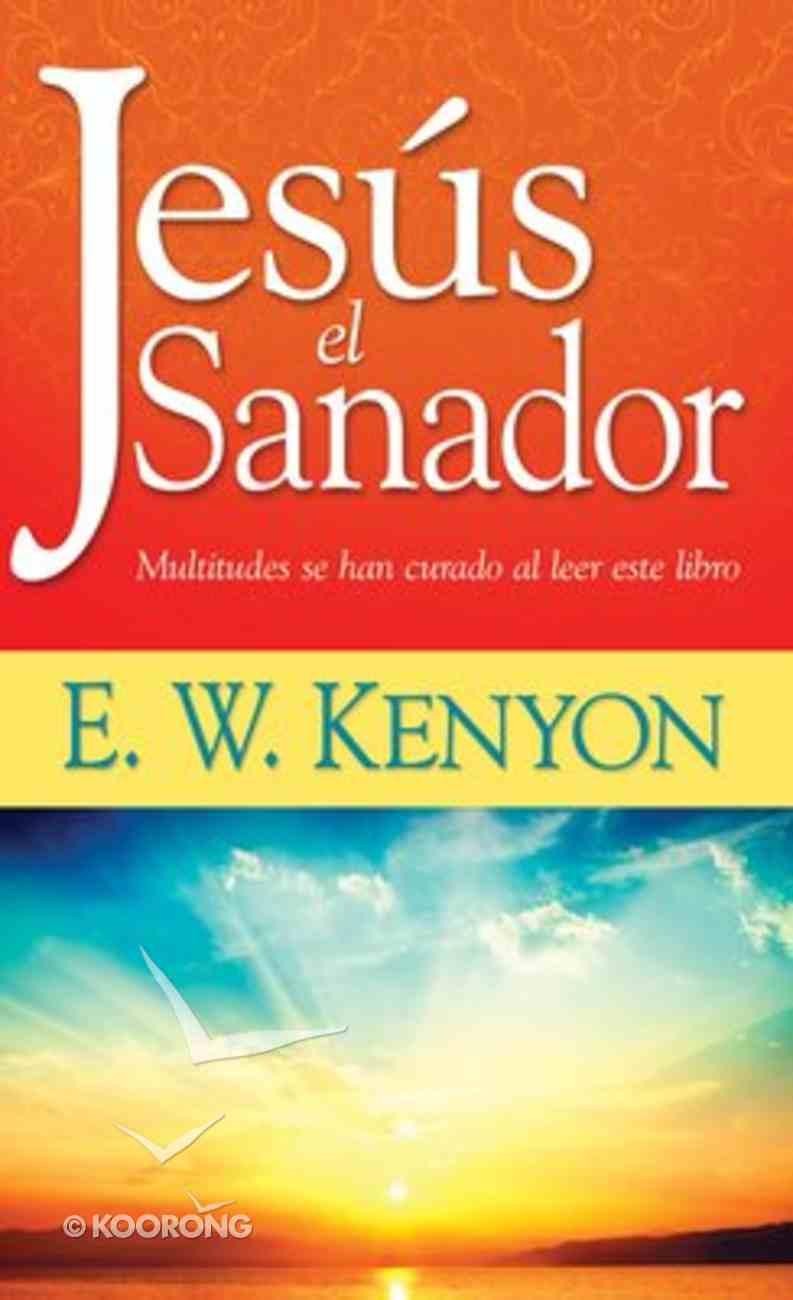 Jesus El Sanador (Jesus The Healer) Mass Market