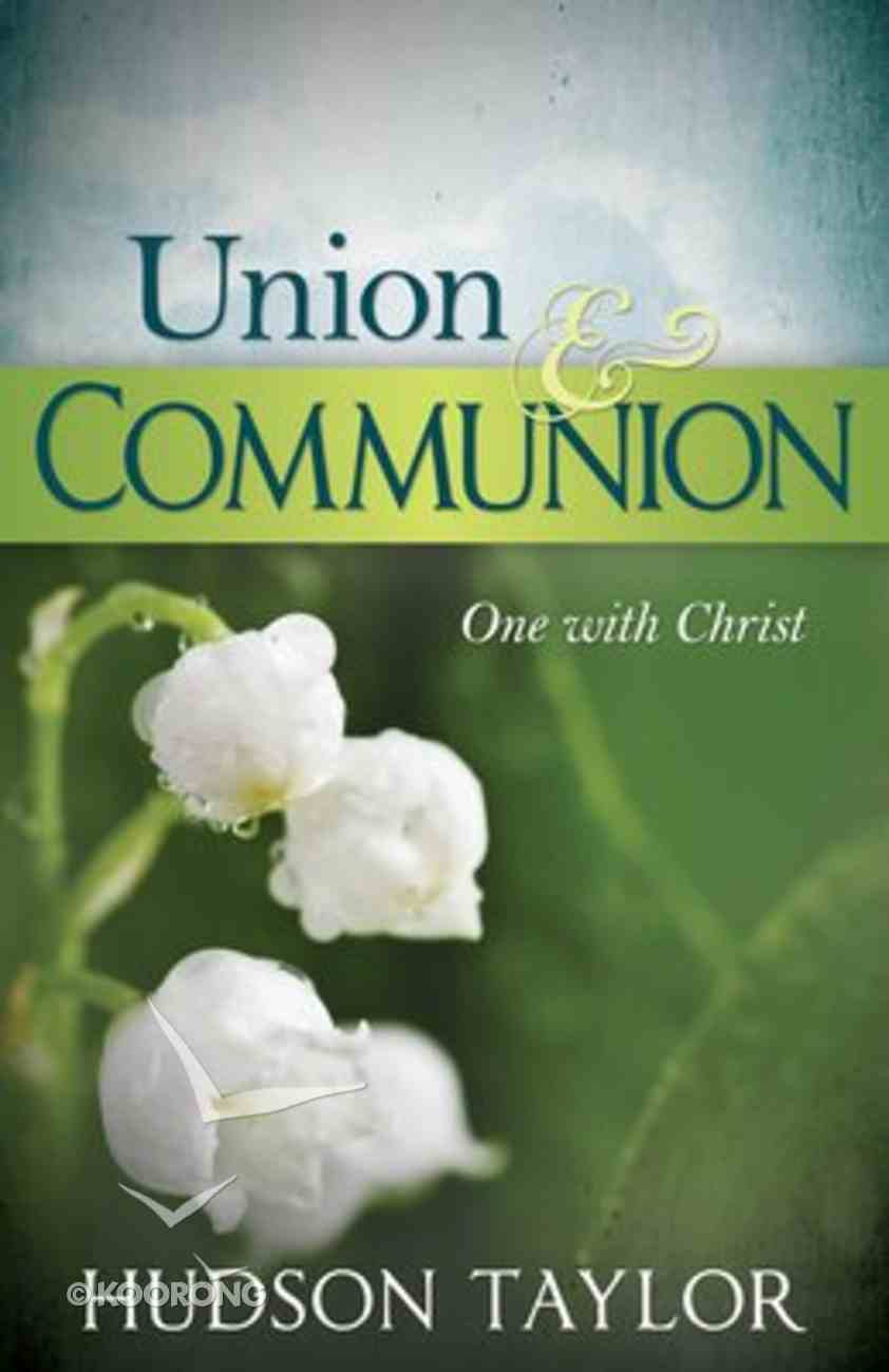 Union and Communion Paperback