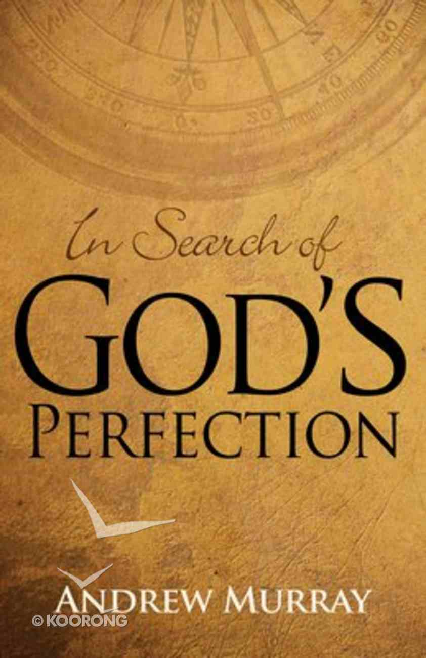 In Search of God's Perfection Paperback