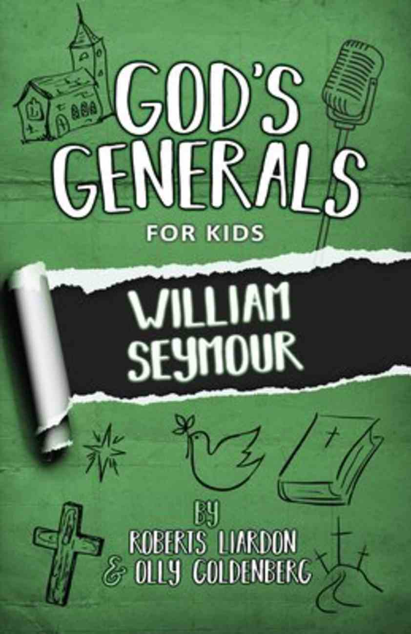 William Seymour (#07 in God's Generals For Kids Series) Paperback