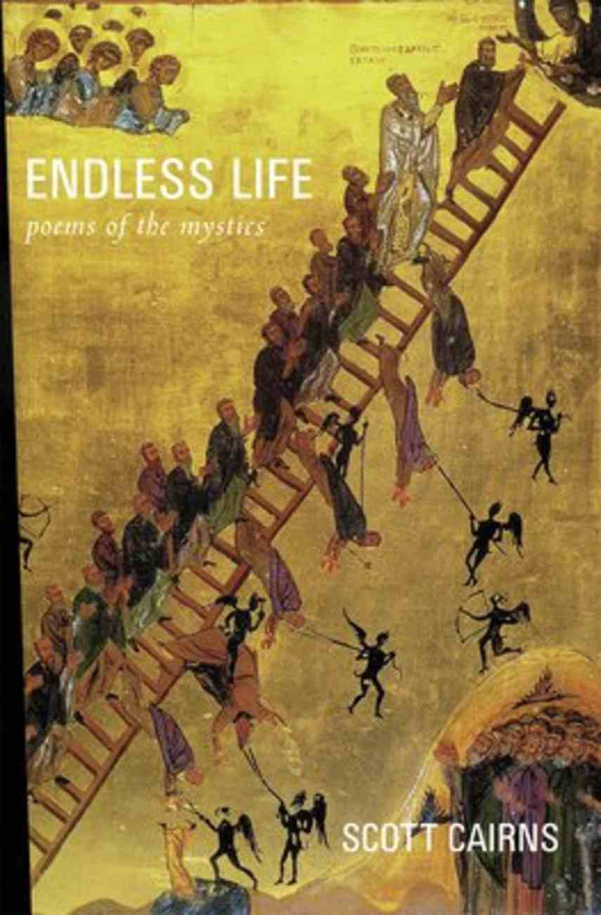 Endless Life: Poems of the Mystics Paperback