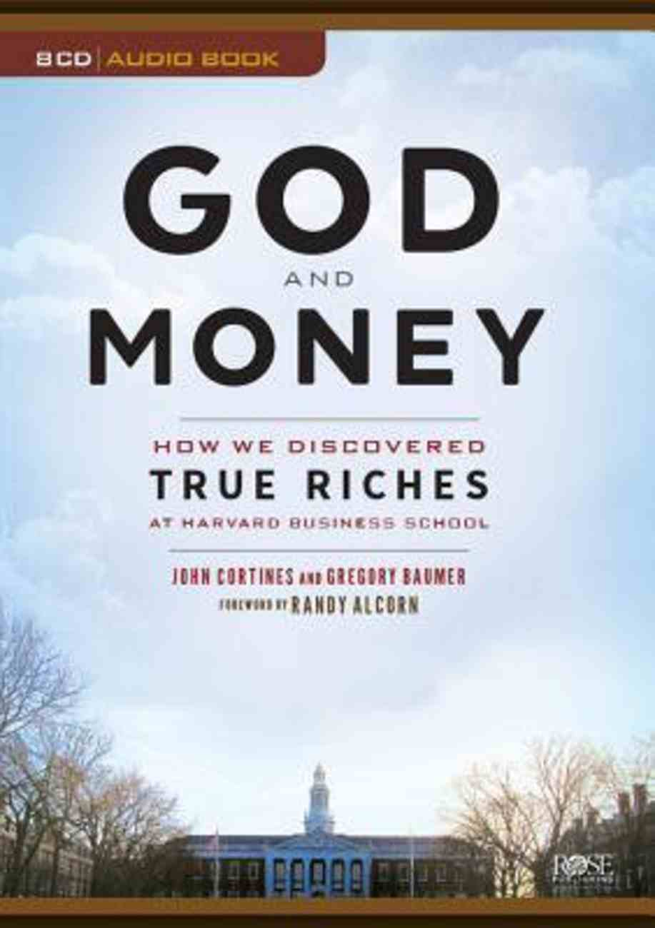 God and Money: How We Discovered True Riches At Harvard Business School CD
