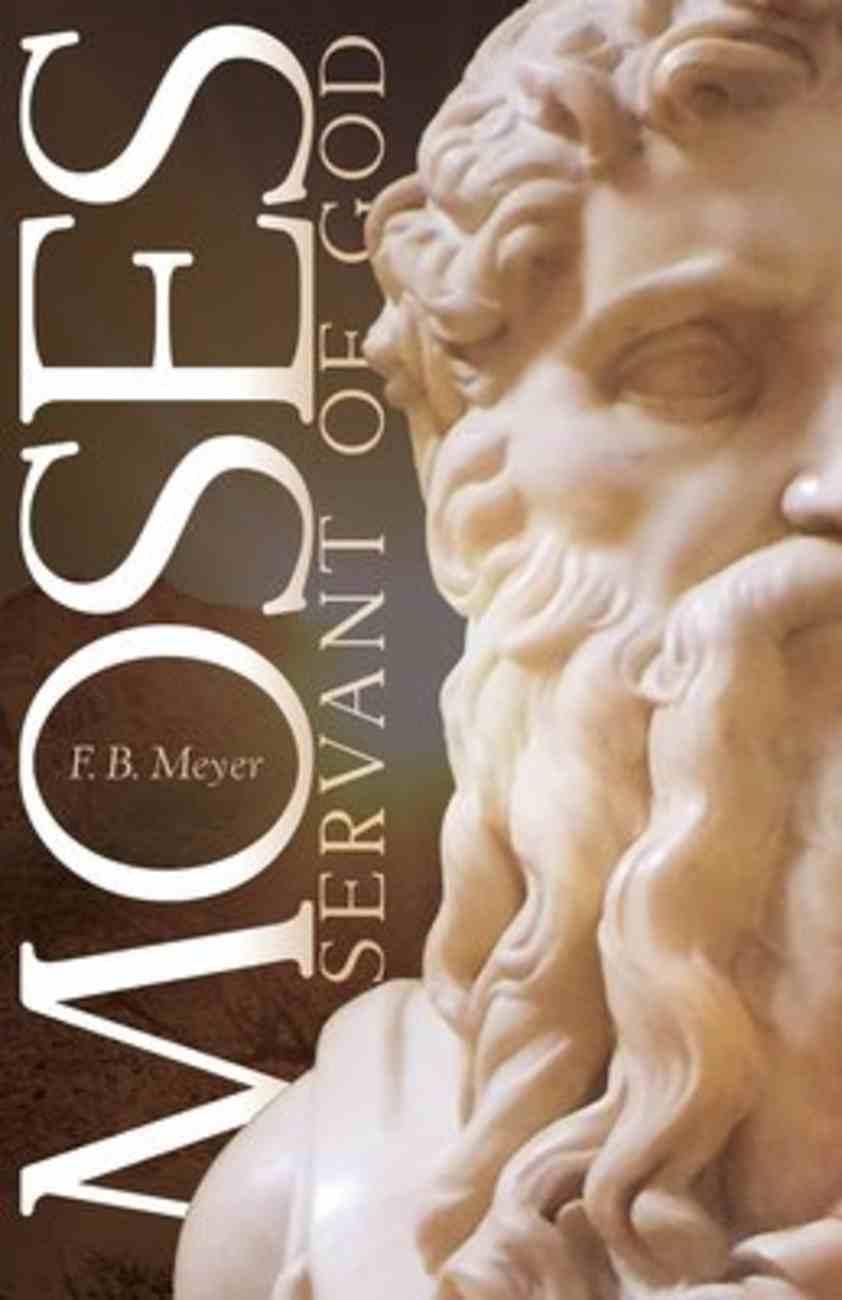 Moses, Servant of God Paperback