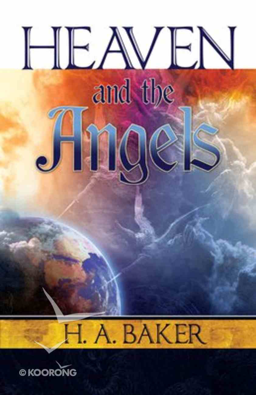 Heaven and the Angels Paperback