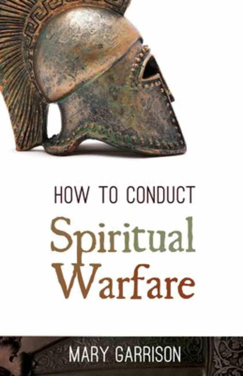 How to Conduct Spiritual Warfare Paperback
