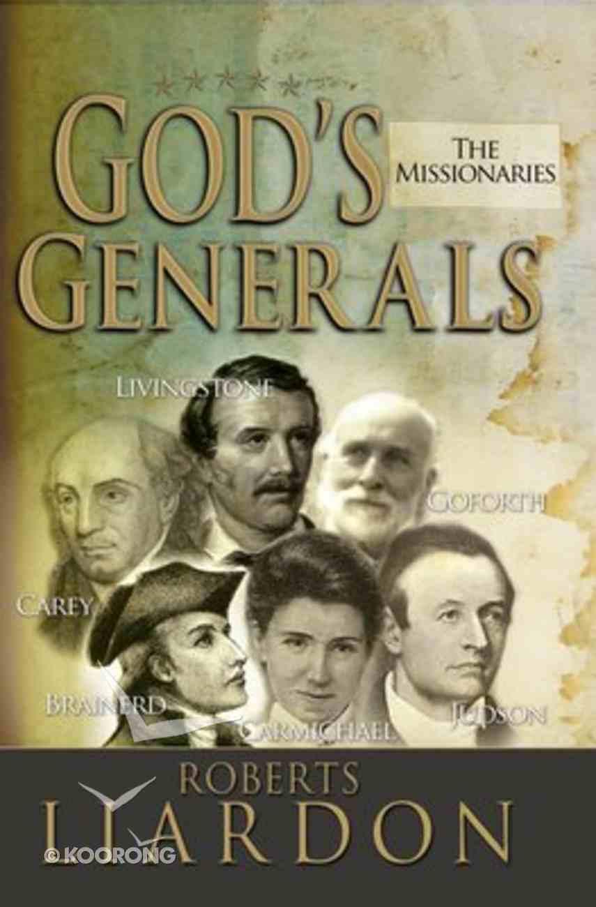 The Missionaries (#05 in God's Generals Series) Hardback