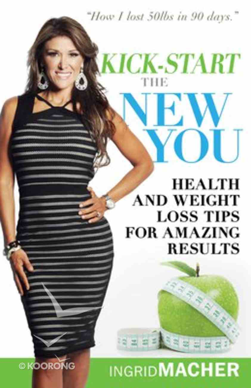 Kick-Start the New You Paperback