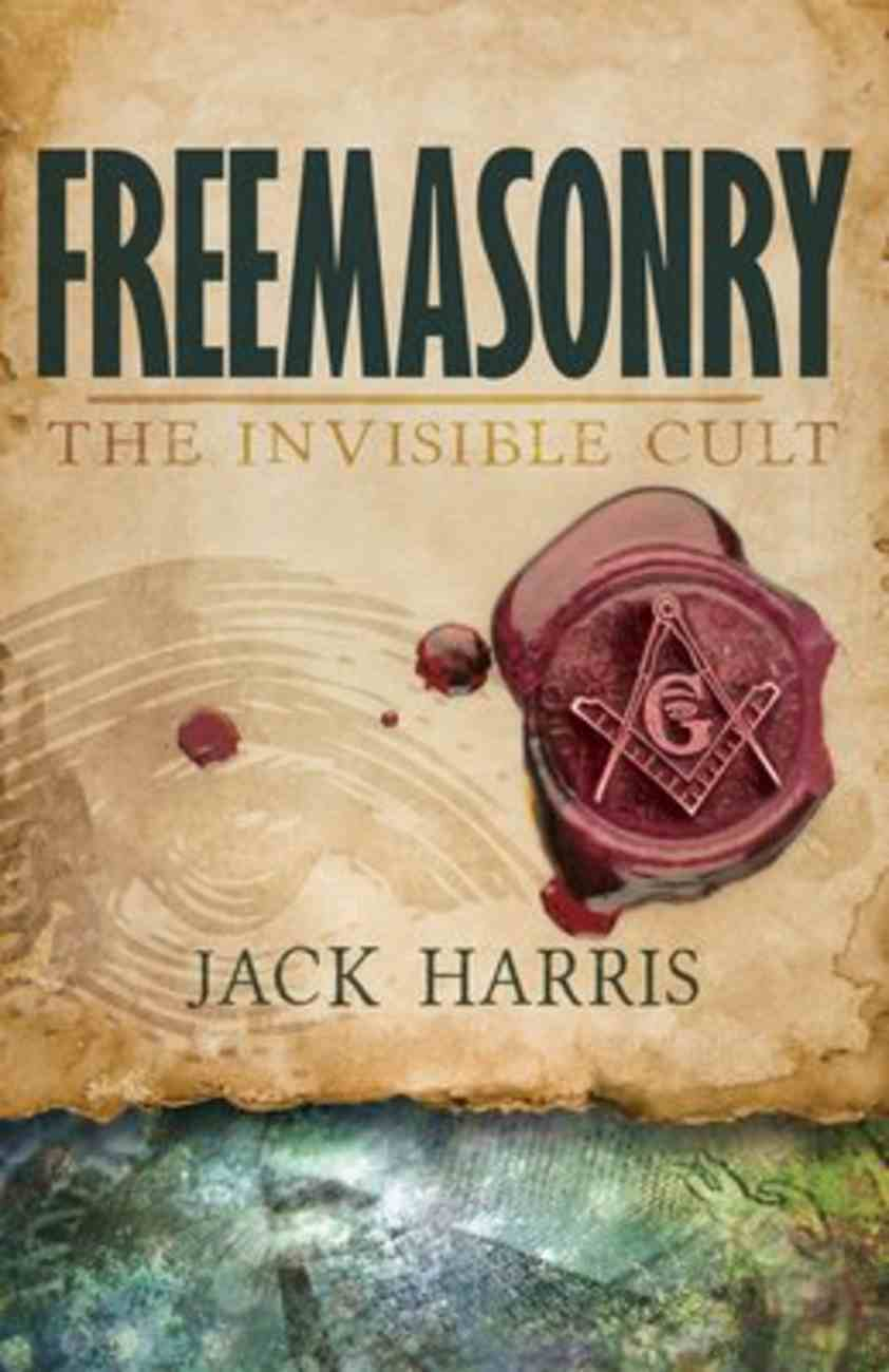 Freemasonry: Invisible Cult Paperback