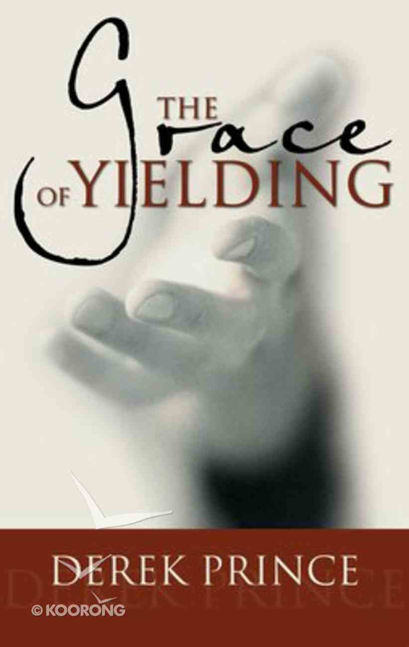The Grace of Yielding Paperback