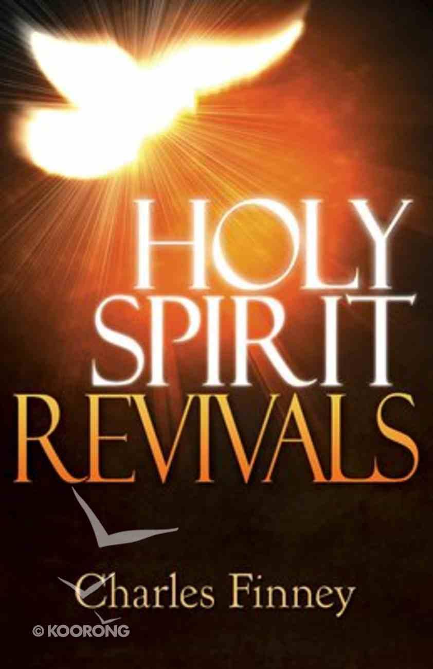 Holy Spirit Revivals Paperback