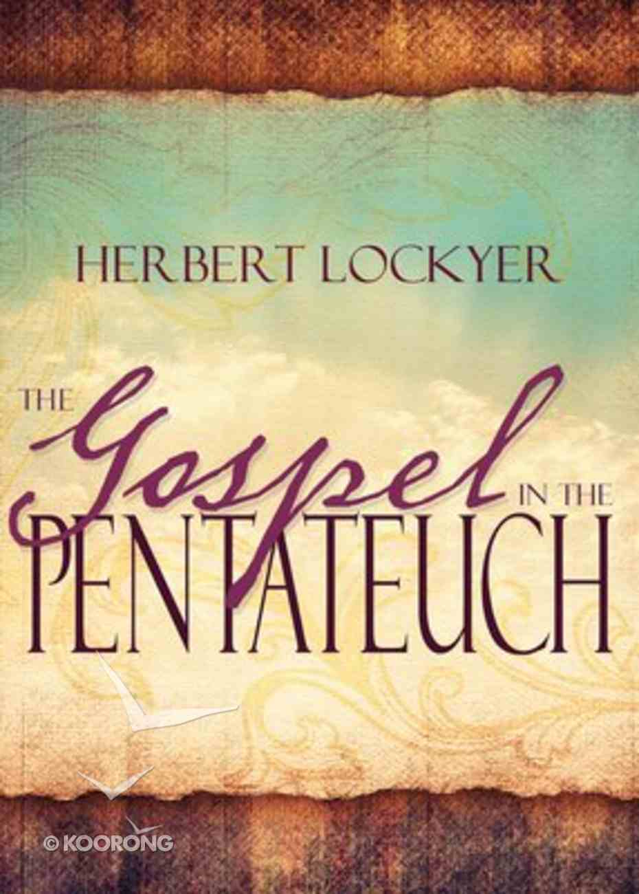 The Gospel in the Pentateuch Paperback