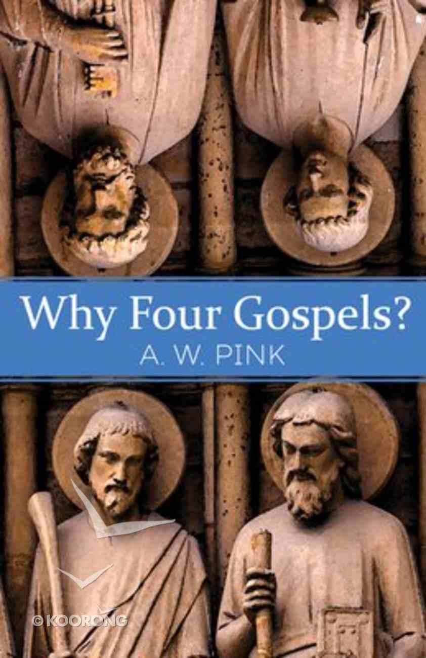 Why Four Gospels? Paperback