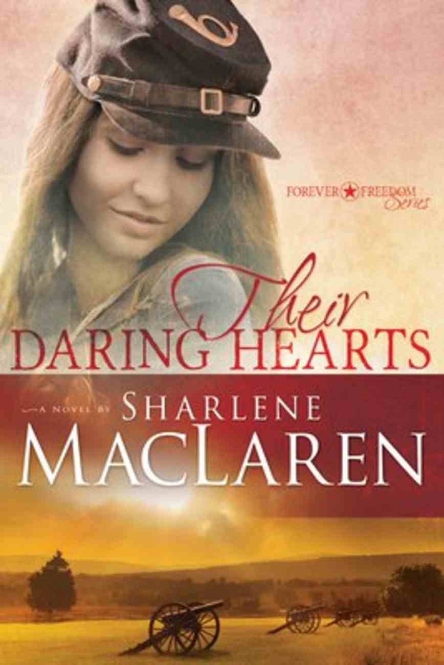 Their Daring Hearts (#02 in Forever Freedom Series) Paperback