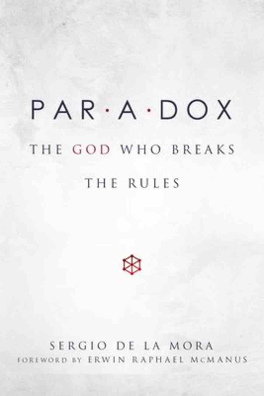 Paradox: The God Who Breaks the Rules Hardback