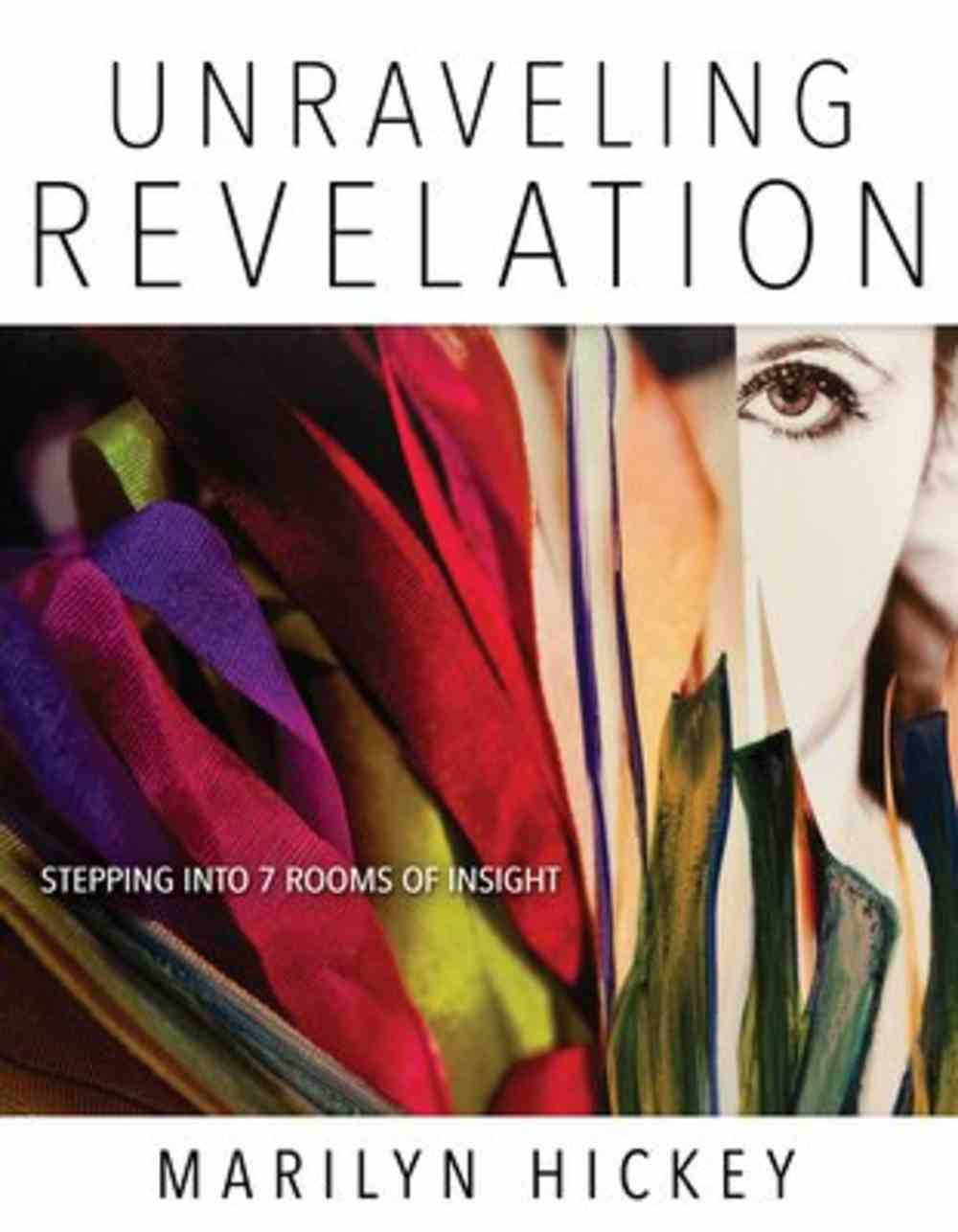 Unraveling Revelation: Stepping Into Seven Rooms of Insight Paperback