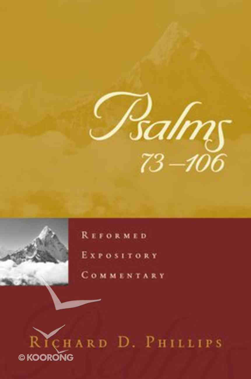 Psalms 73-106 (Reformed Expository Commentary Series) Hardback