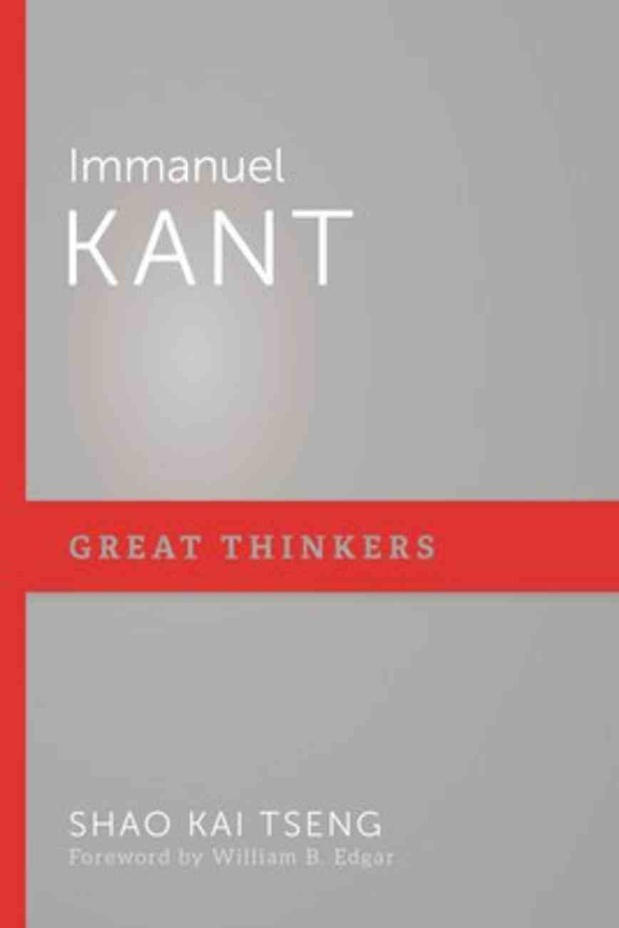 Immanuel Kant (Great Thinkers Series) Paperback