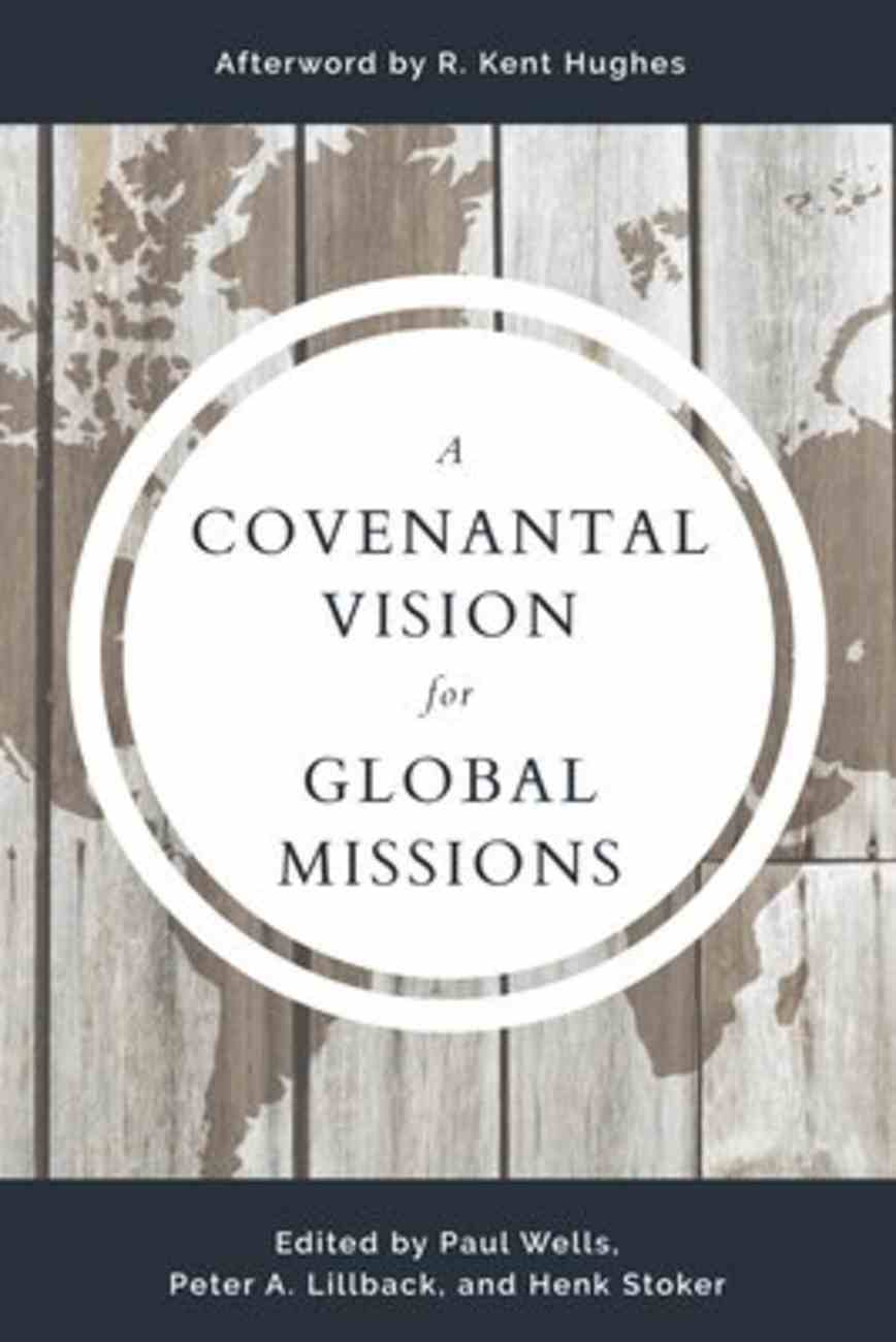 A Covenantal Vision For Global Mission Paperback