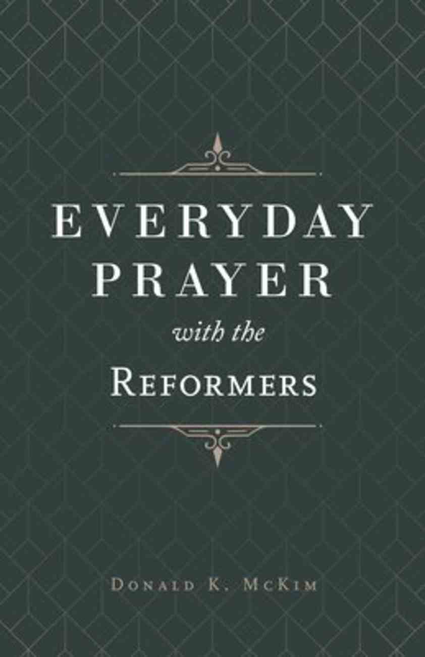 Everyday Prayer With the Reformers Paperback