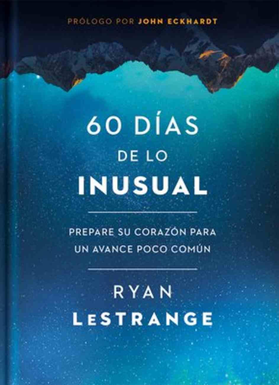 60 Dias De Lo Inusual (60 Days Of Unusual) Paperback
