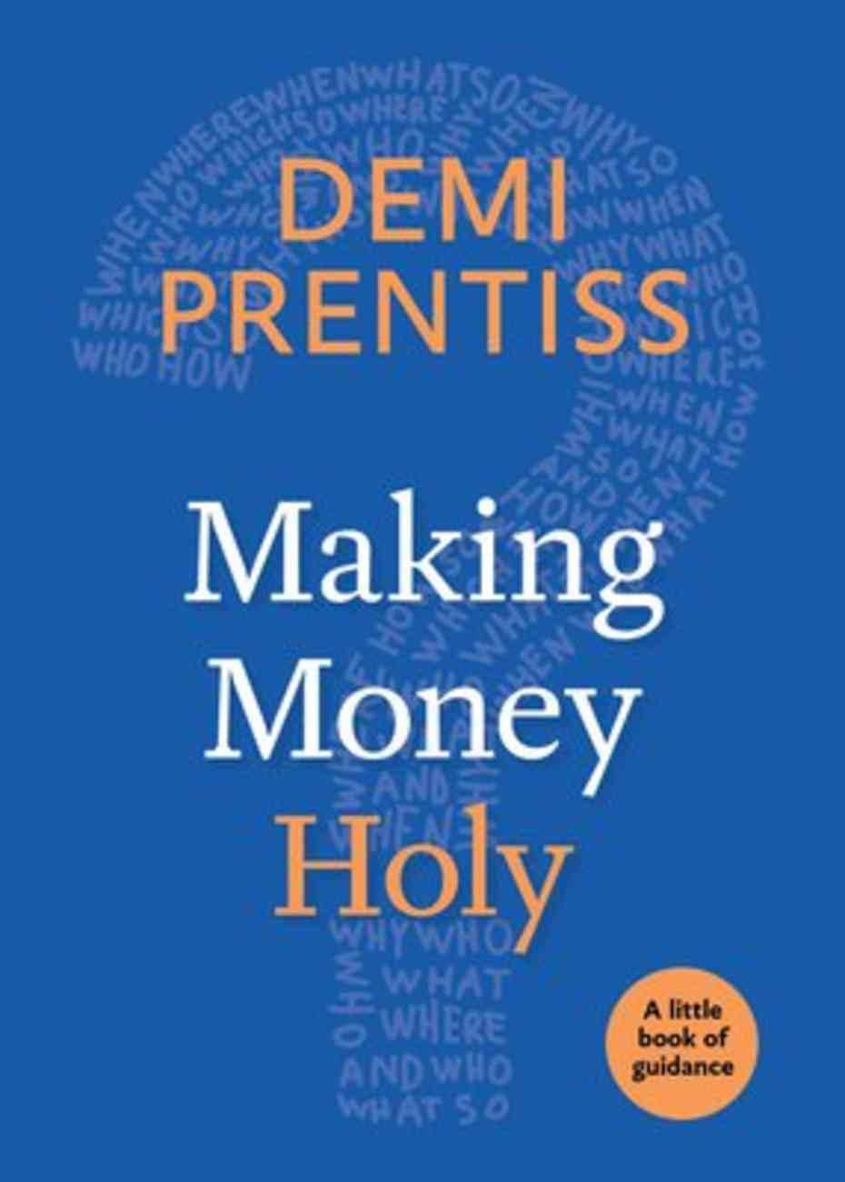 Making Money Holy (Little Book Of Guidance Series) Paperback