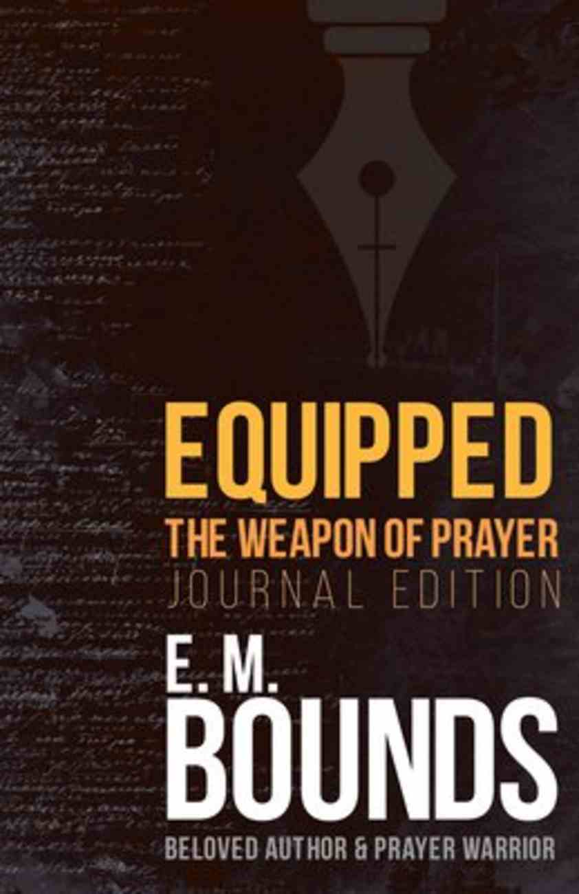 Equipped: The Weapon of Prayer (Journal Edition) Paperback