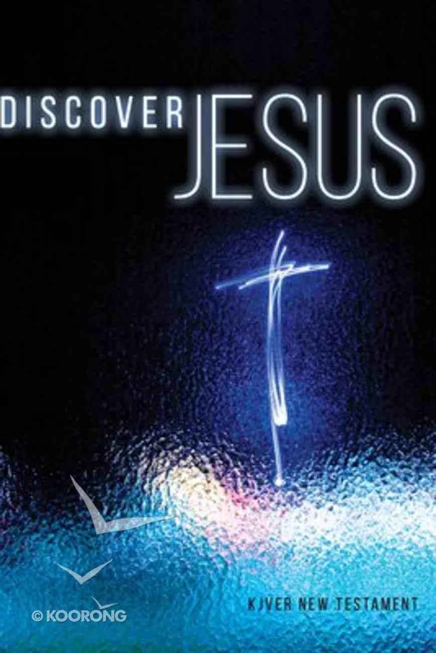 Kjver Discover Jesus New Testament Paperback