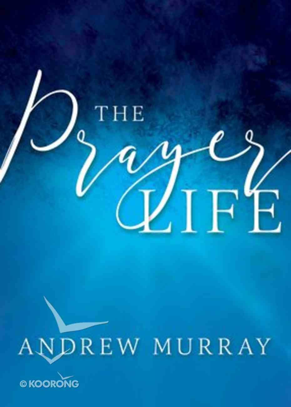 The Prayer Life Paperback