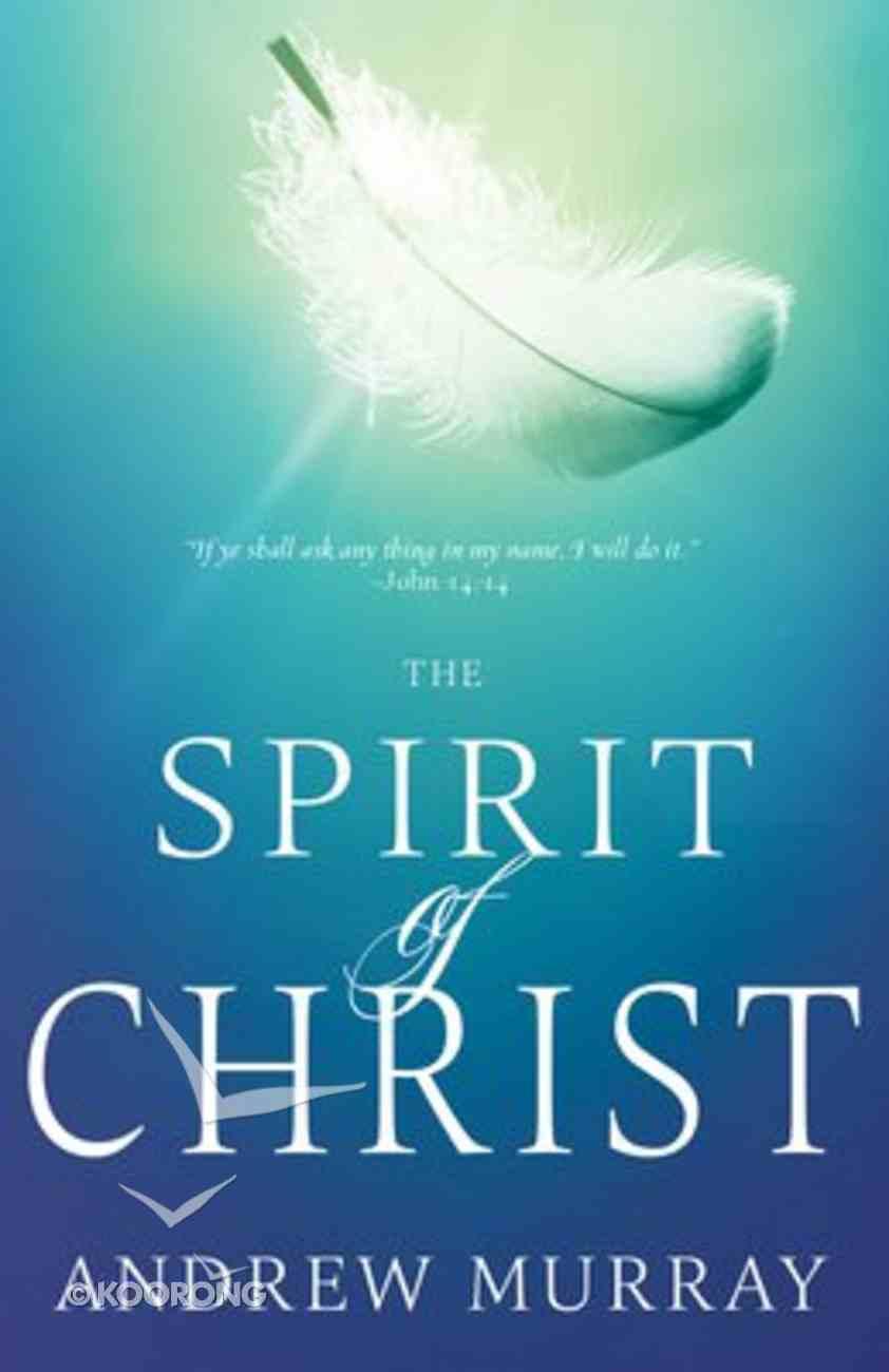 The Spirit of Christ Paperback