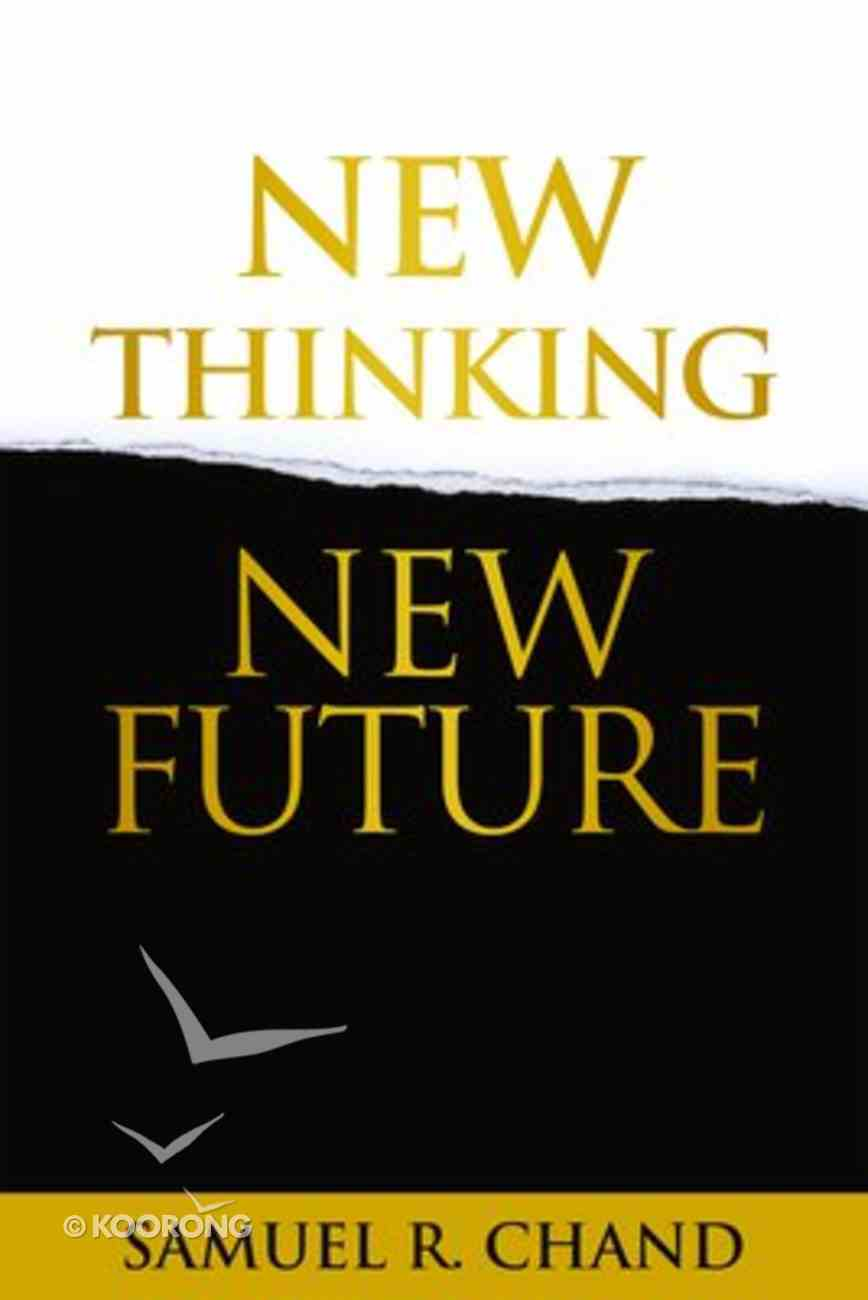 New Thinking, New Future Hardback