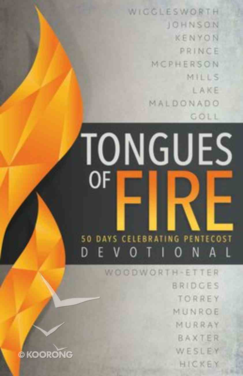 Tongues of Fire Devotional: 50 Days Celebrating Pentecost Paperback
