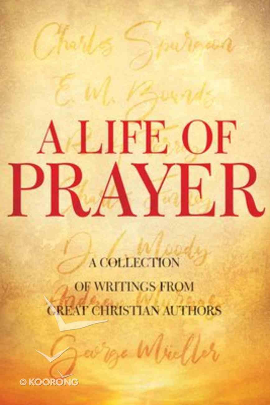 A Life of Prayer Paperback