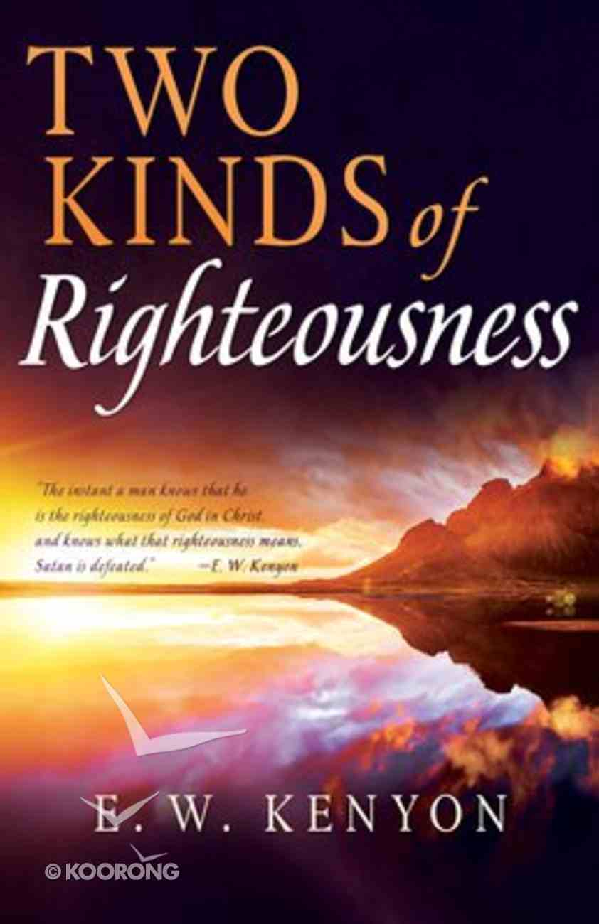 Two Kinds of Righteousness Paperback