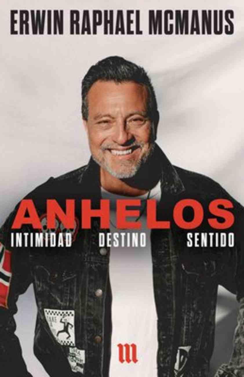 Anhelos: Intimidad Destino Sentido (Soul Cravings) Paperback