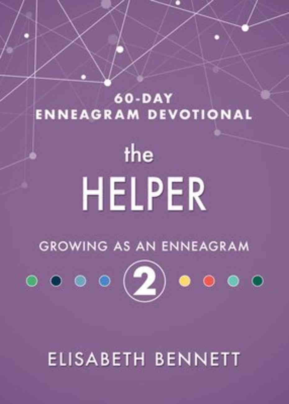 The Helper: Growing as An Enneagram 2 Hardback