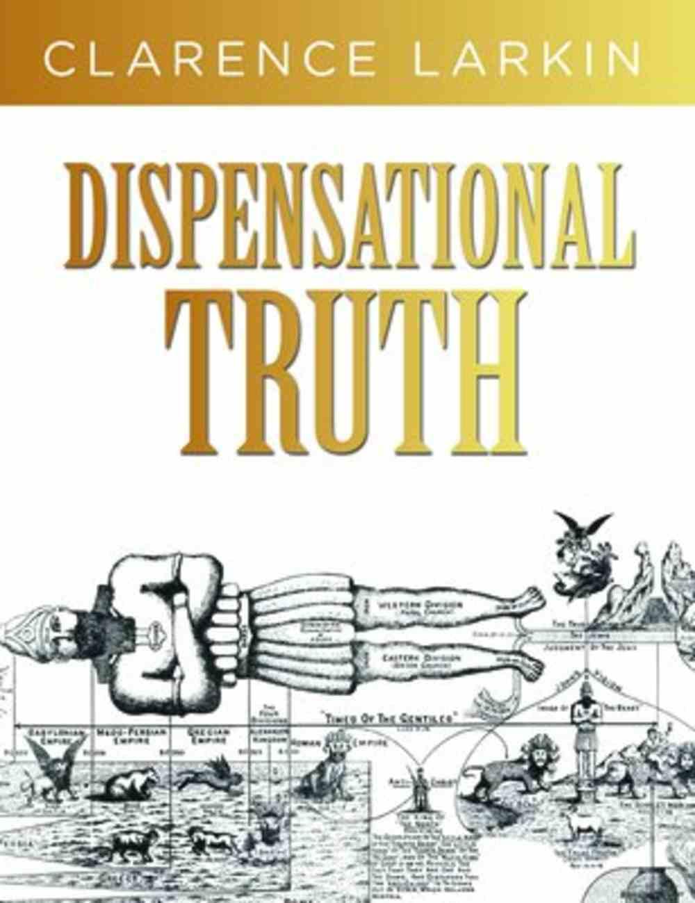 Dispensational Truth Hardback