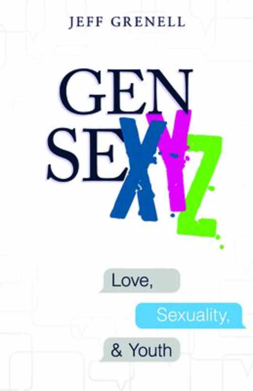 Gen Sexyz: Love, Sexuality & Youth Paperback