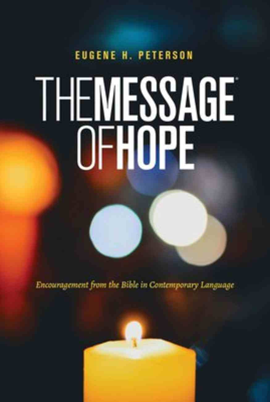 The Message of Hope: Encouragement From the Bible in Contemporary Language (Black Letter Edition) Paperback