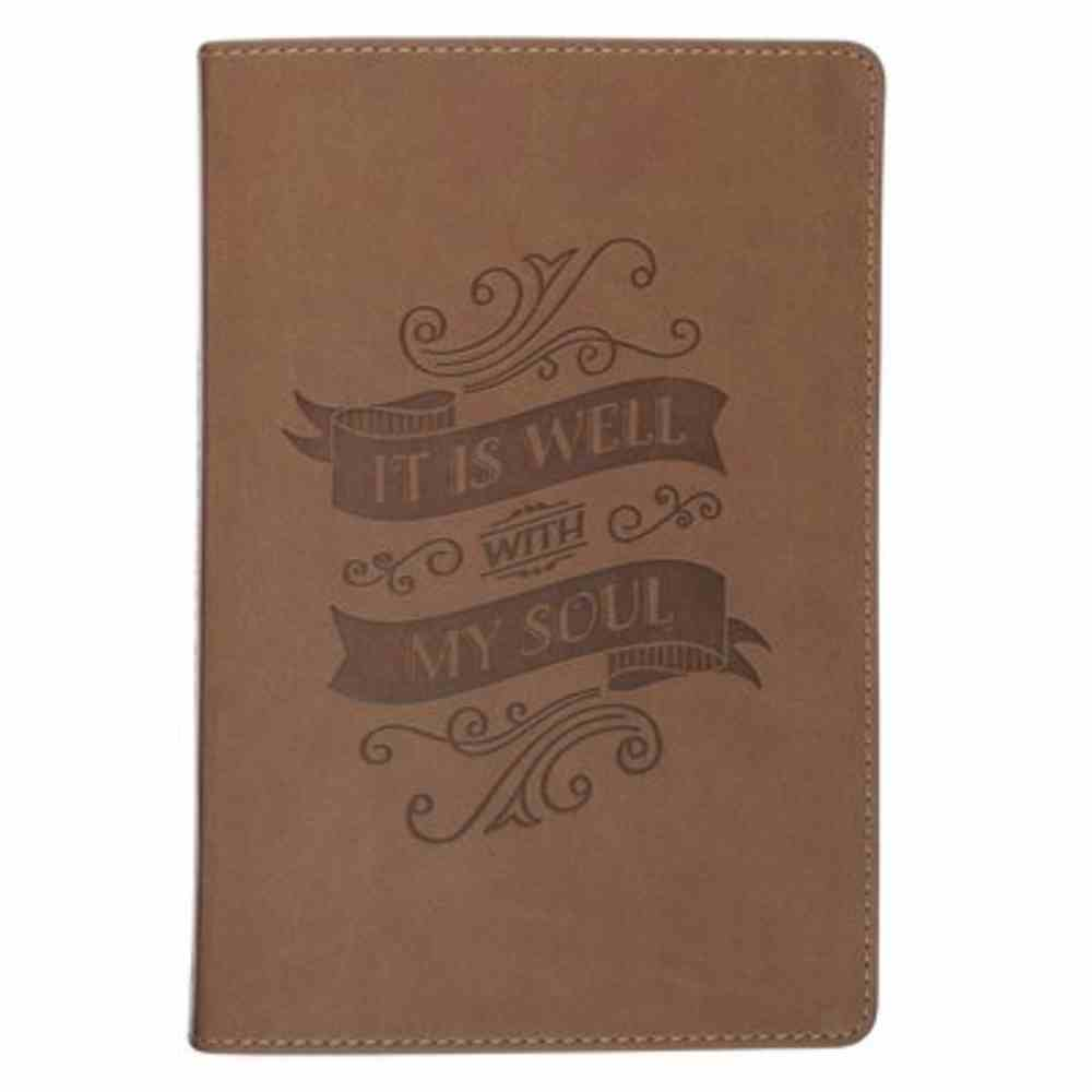 Journal: It is Well With My Soul, Brown Imitation Leather