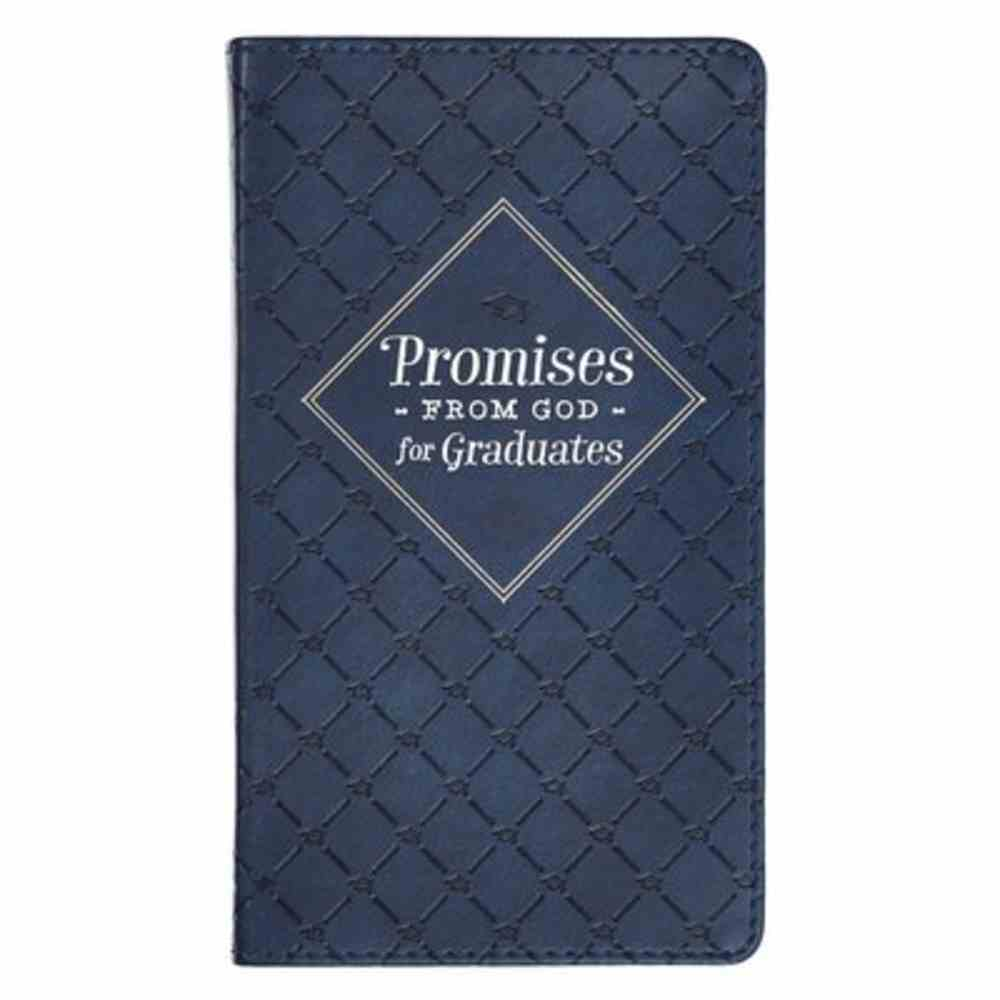 Promises From God For Graduates Navy (With Ribbon Marker And Gilt Edges) Imitation Leather