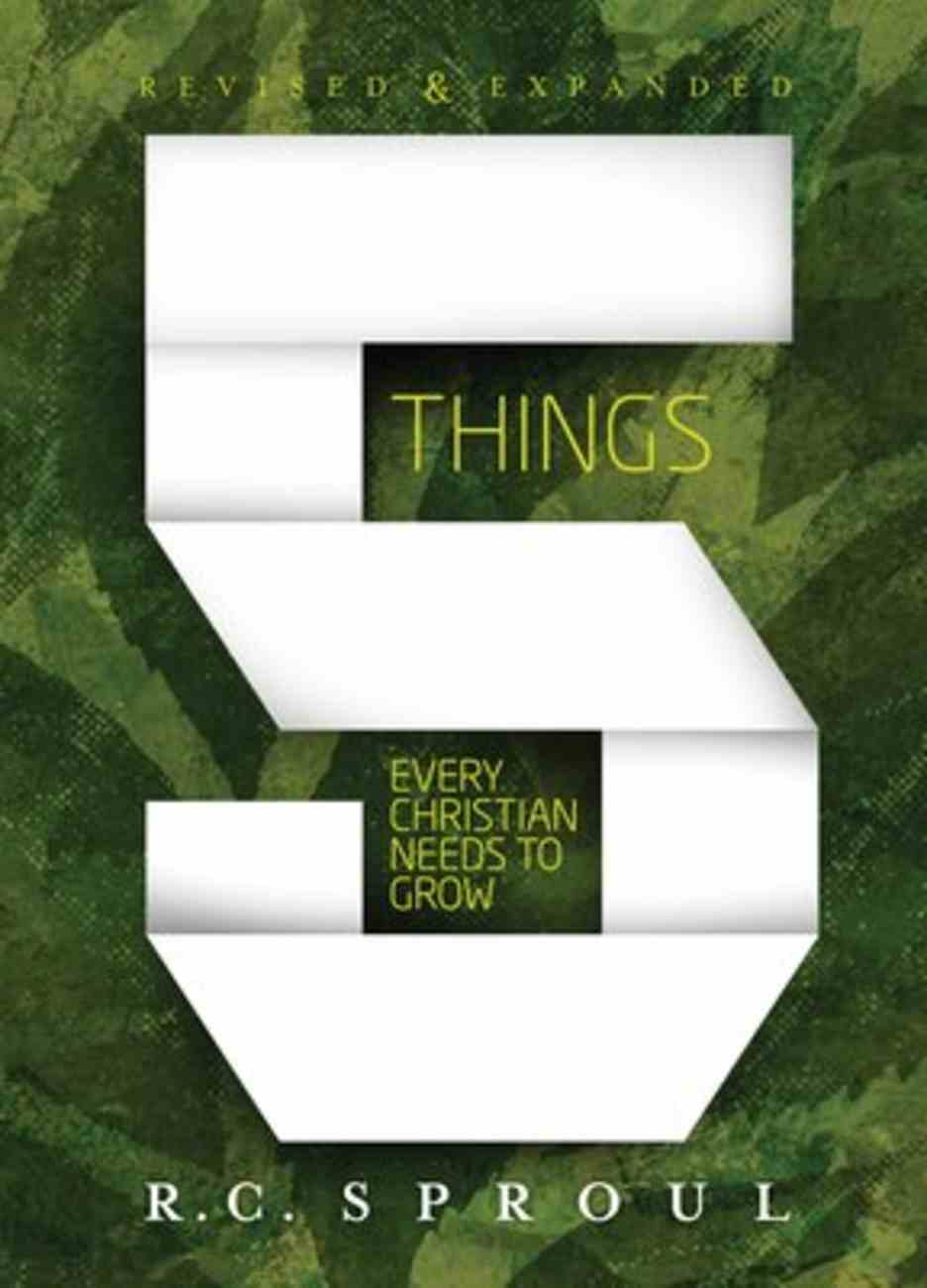 Five Things Every Christian Needs to Grow (2020 Edition) Paperback