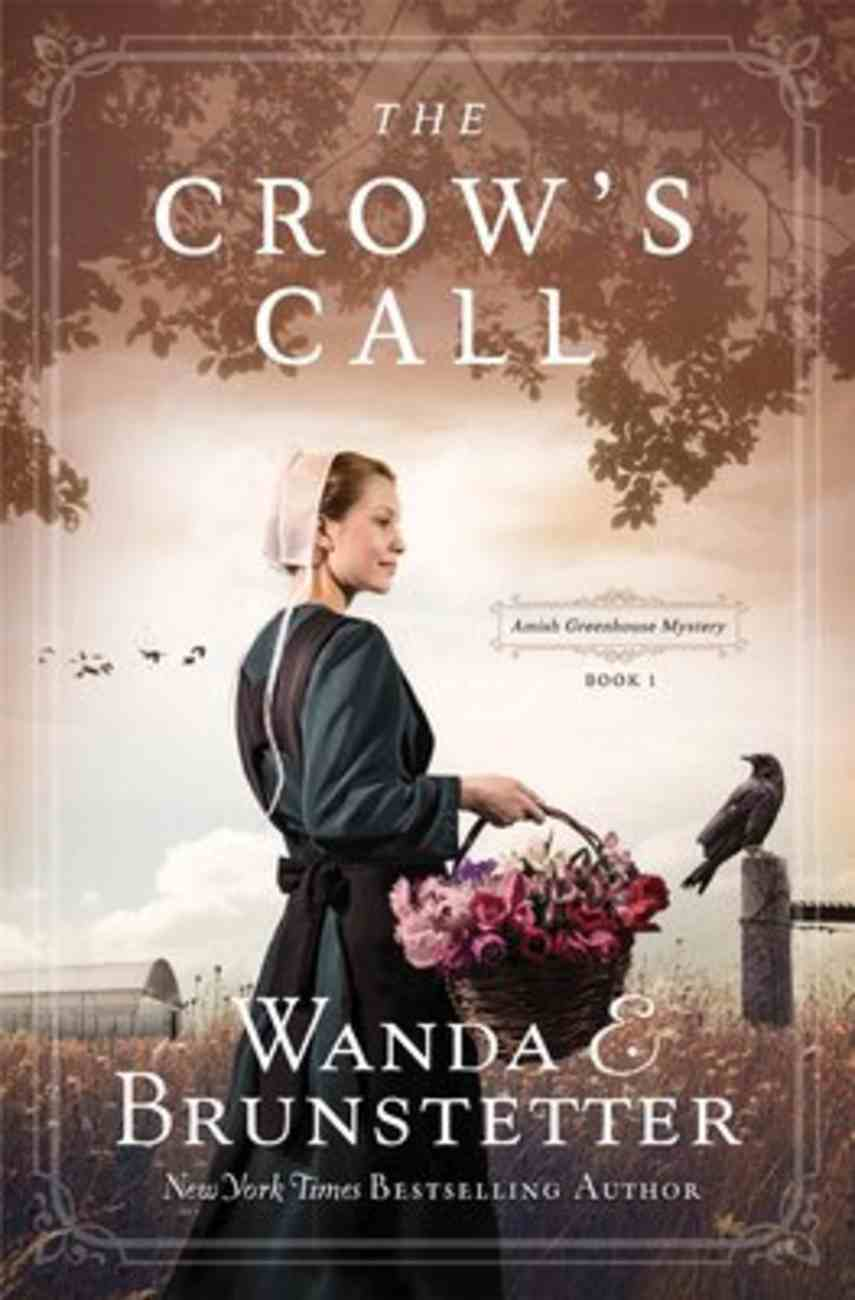 The Crow's Call (#01 in Amish Greenhouse Mystery Series) Paperback